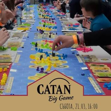 CATAN Big Game / Sofia Board Game Weekend
